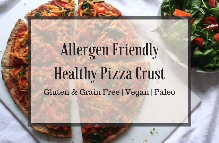Pizza! Pizza! Pizza! | Allergen Friendly Pizza Crust Recipe