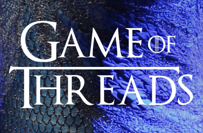 Daenerys Targaryen's dragon scale blue costume in Game Thrones, behind the title 'Game of Threads'