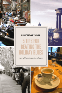 5 Tips for Beating the Holiday Blues - HH Lifestyle Travel