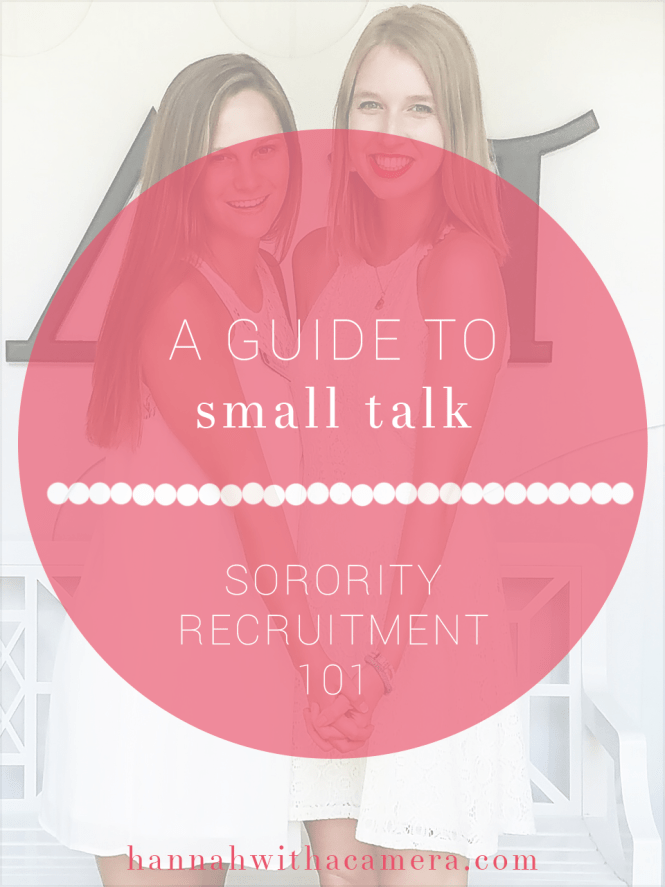 A Guide to Small Talk | Sorority Recruitment 101