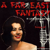 A Far East Fantasy In Latin Dance Rhythm