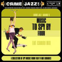 Crime Jazz - Volume 05 - Music To Spy By 4