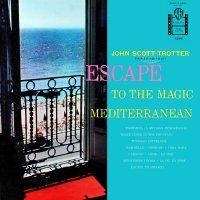 Escape To The Magic Mediterranean