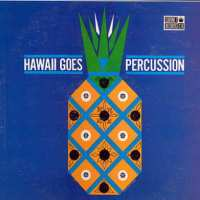 Hawaii Goes Percussion