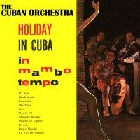 Holiday In Cuba In Mambo Tempo