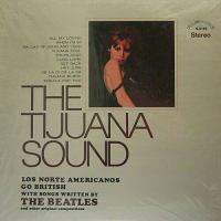 The Tijuana Sound