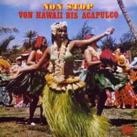 Non Stop von Hawaii bis Acapulco