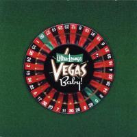 Ultra Lounge Vegas Baby!