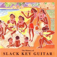 Vintage Hawaiian Treasures Vol. 7 - The History of Slack Key Guitar