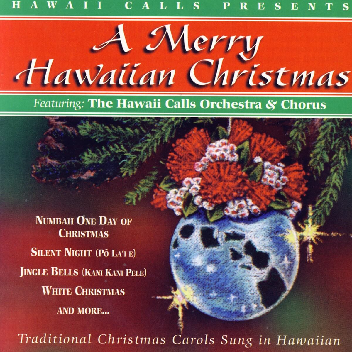 A Merry Hawaiian Christmas - Endless Exotica - Selections from the ...