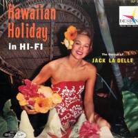 Hawaiian Holiday In Hi-Fi