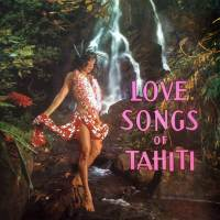 Love Songs of Tahiti