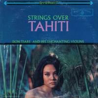 Strings over Tahiti