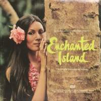 Enchanted Island, The Now Sounds Of Hawaii