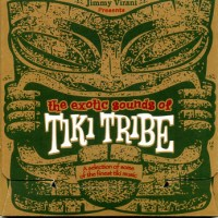 The Exotic Sounds of Tiki Tribe