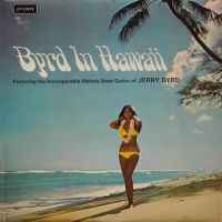Byrd In Hawaii