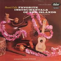 Hawaii Calls: Favorite Instrumentals of the Islands