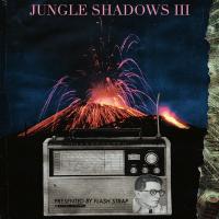 Jungle Shadows III (Flash Strap Mix)