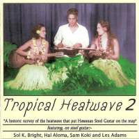 Tropical Heatwave Vol. 2