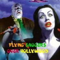 Flying Saucers Over Hollywood