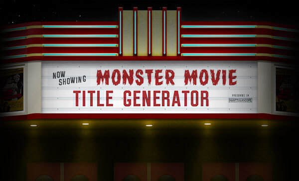 Monster Movie Title Generator!
