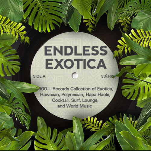 Endless Exotica