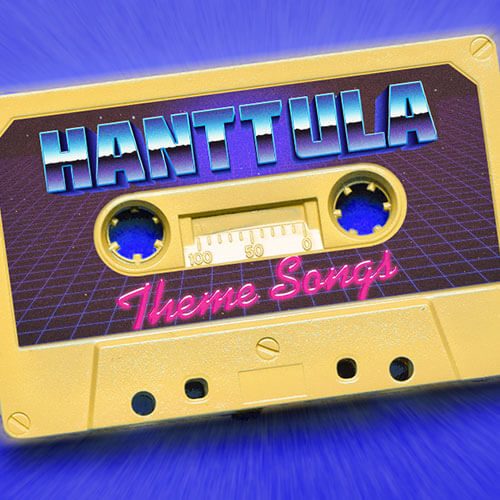Hanttula Theme Songs