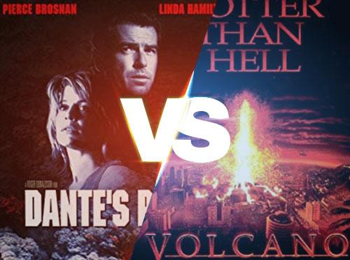 Dante's Peak vs. Volcano
