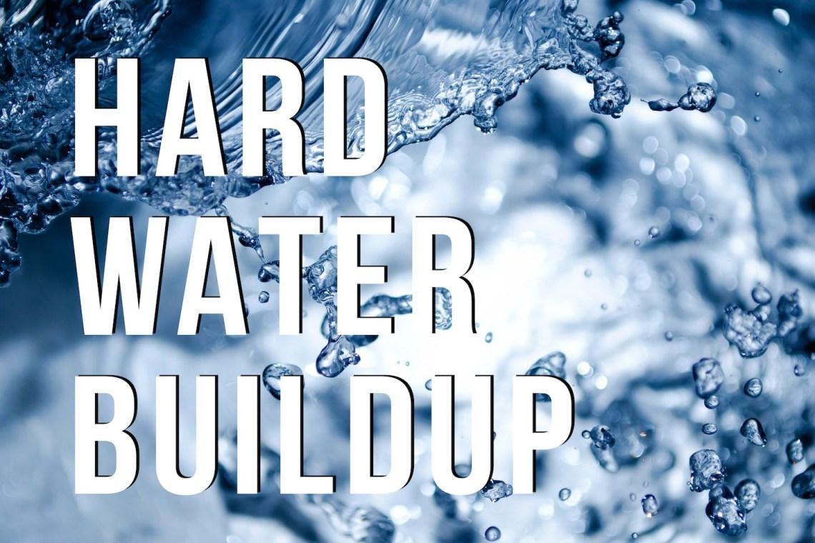hard-water-buildup