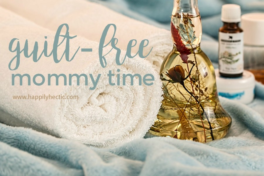 guilt-free mommy time