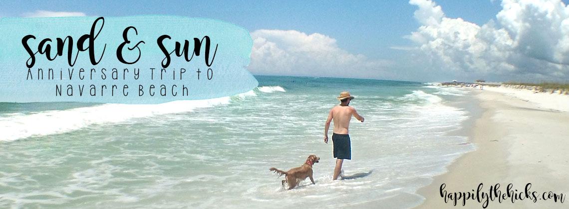 Sand & Sun | Anniversary Trip to Navarre Beach