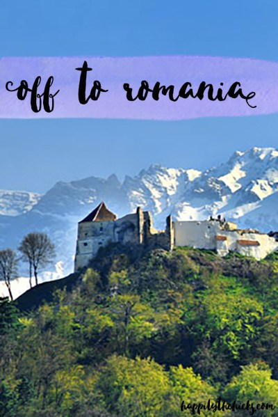 Off to Romania | read more at happilythehicks.com
