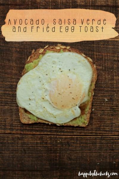 Avocado, Salsa Verde and Fried Egg Toast | read more at happilythehicks.com