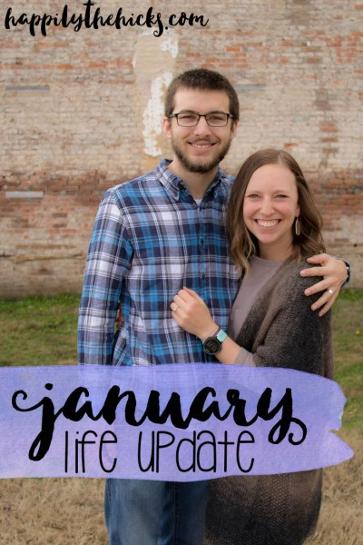 January Life Update | read more at happilythehicks.com
