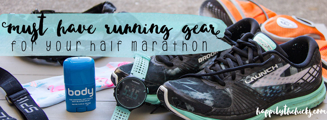 Must Have Running Gear for Your Half Marathon (Training and Race Day)