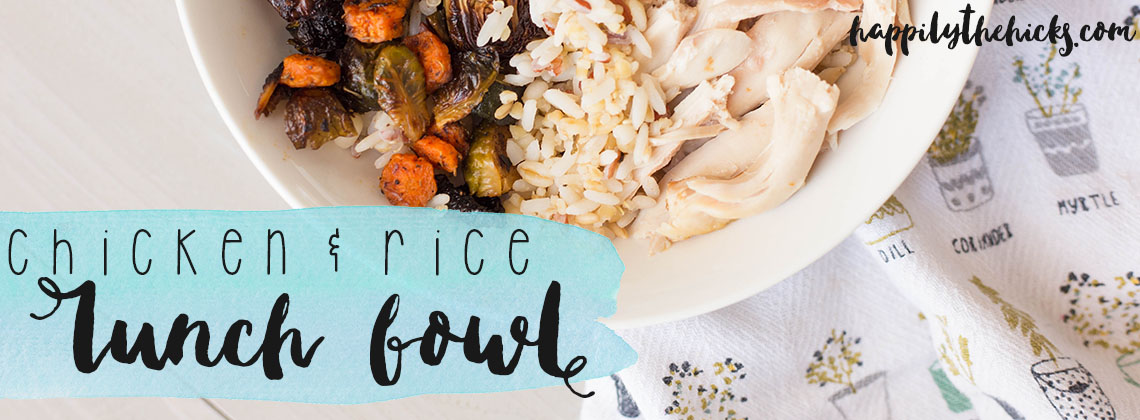 Easy Chicken & Rice Lunch Bowl