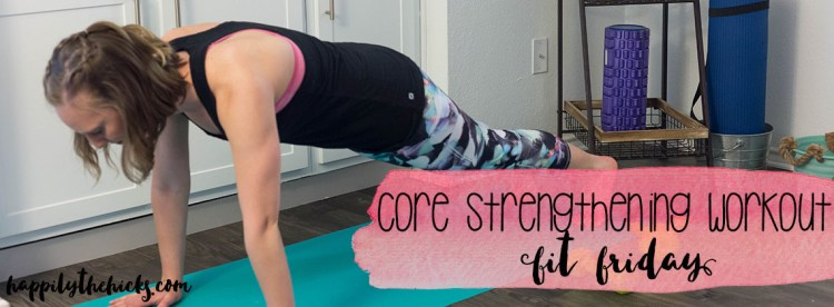 Your new favorite core strengthening workout! | read more at happilythehicks.com