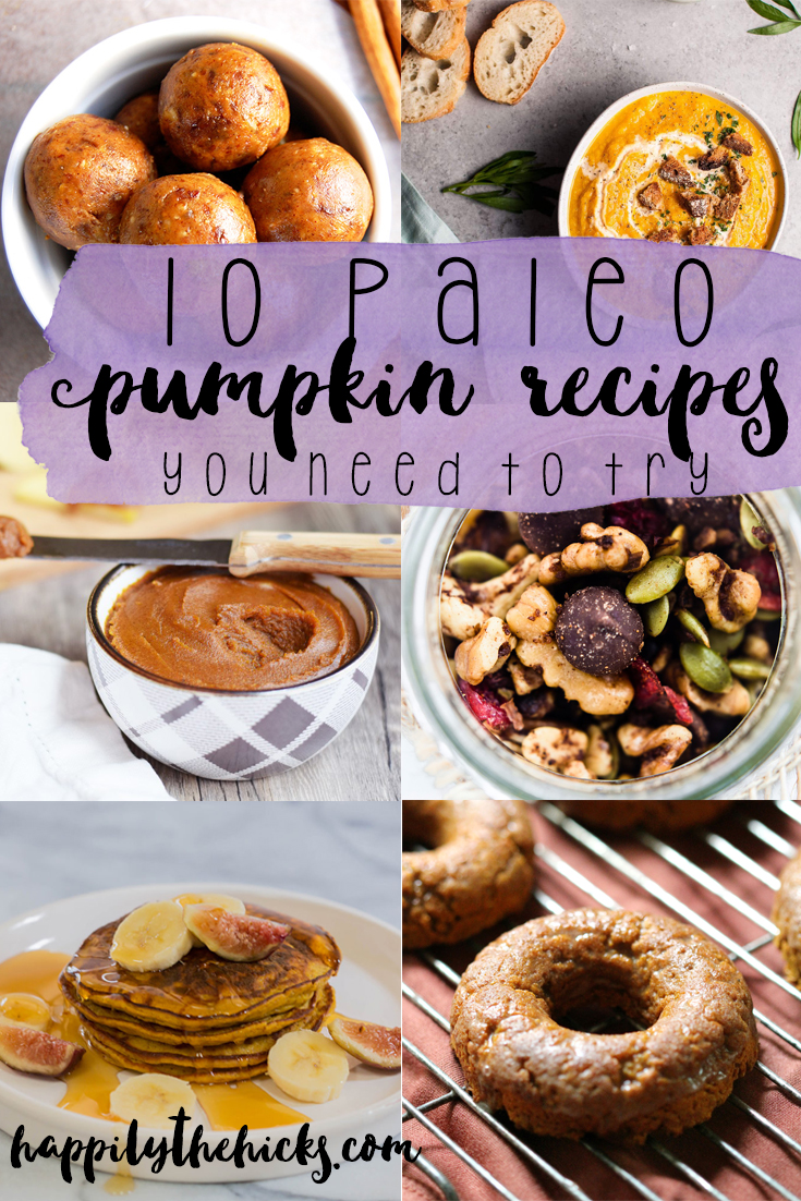 10 paleo pumpkin recipes you NEED to try this fall! | read more at happilythehicks.com