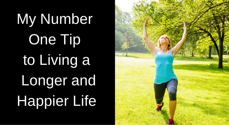 Number one tip to living longer
