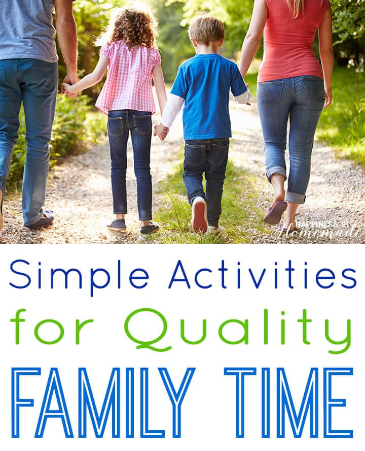 Simple Activities for Quality Family Time