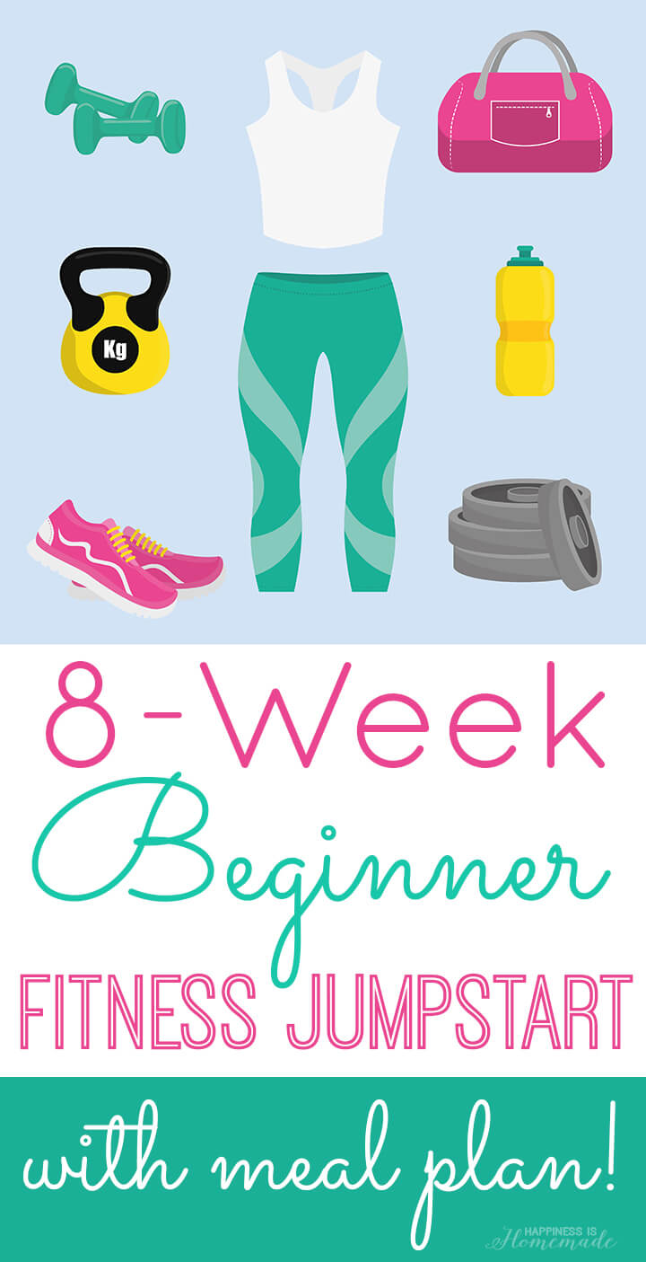 8-Week Beginner Fitness JumpStart with Meal Plan on HappinessIsHomemade.com