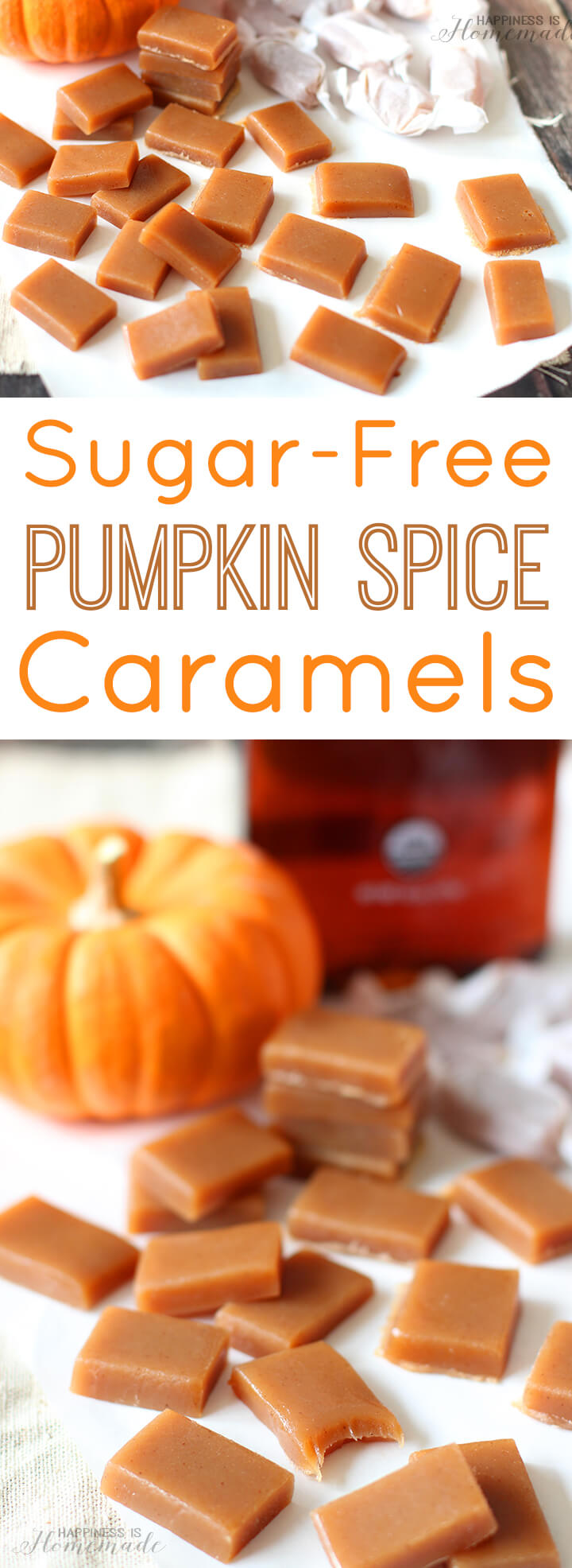 Delicious and Easy Sugar-Free Pumpkin Spice Caramels Recipe These silky smooth pumpkin spice caramels make a great hostess gift, and they're the perfect treat for friends and neighbors.
