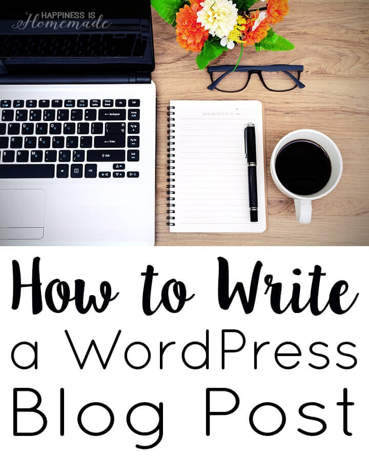 How to Start a Profitable Blog for Beginners – step-by-step directions to setting up, growing, and monetizing your blog. Start making money doing what you love! Part Two: how to write a blog post in WordPress and my must have plugins.