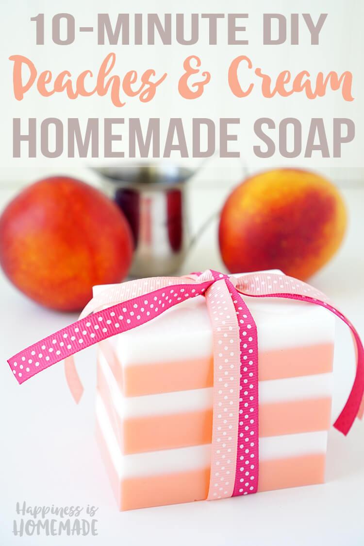 DIY Peaches and Cream Soap - Quick & Easy Homemade Gift Idea