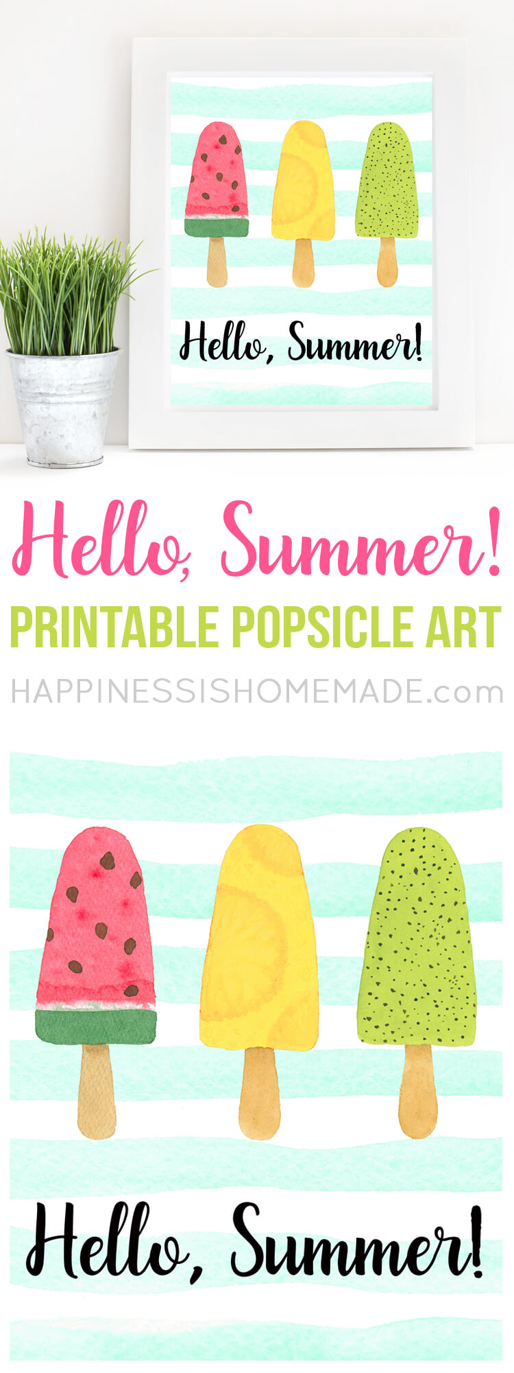 """Hello, Summer! Welcome the new season with two sweet (and free!) """"Hello, Summer"""" printable popsicle art prints! Two different options to choose from!"""