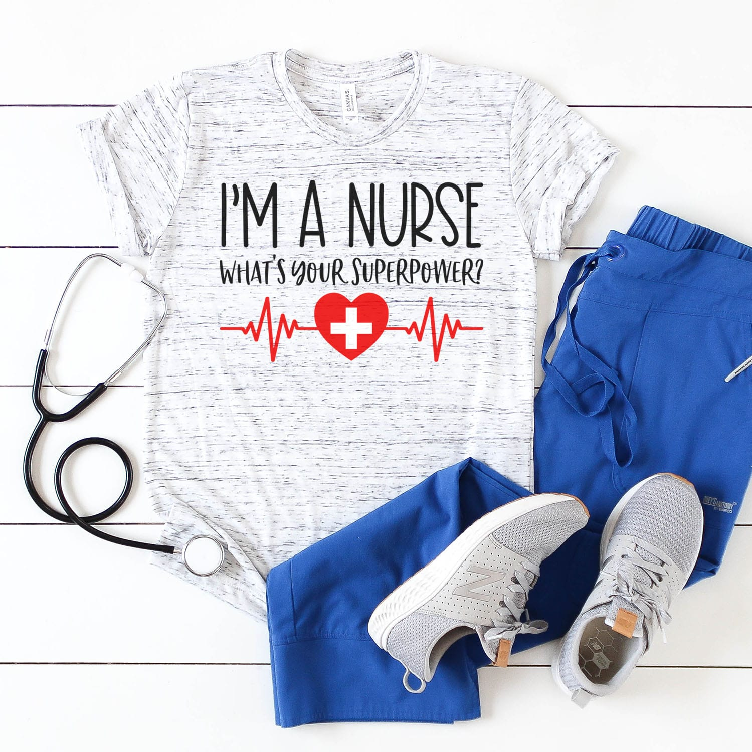 I'm a Nurse What's Your Superpower SVG File to Make Shirt and Scrubs with Stethoscope
