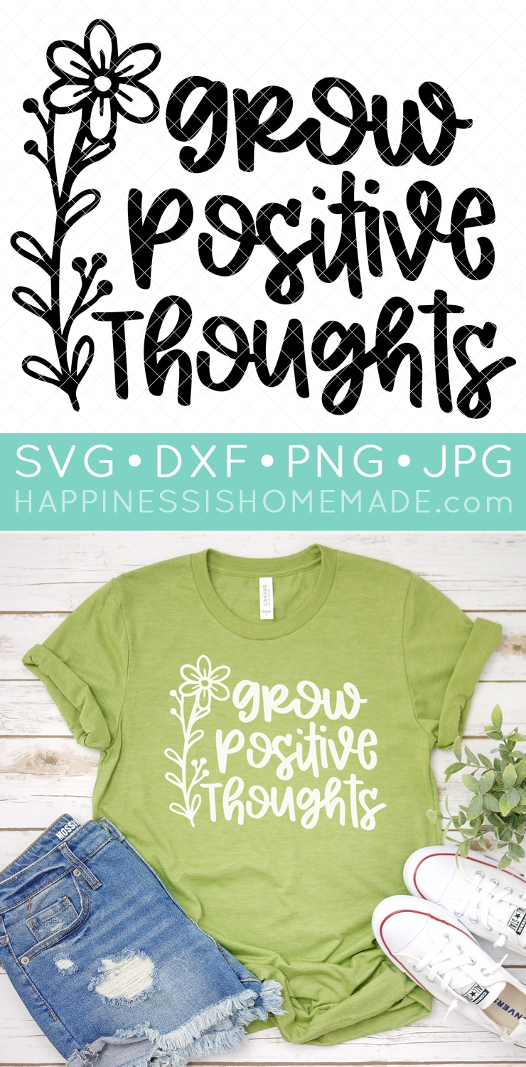 """Light green t-shirt with """"Grow Positive Thoughts"""" text image and flower image."""