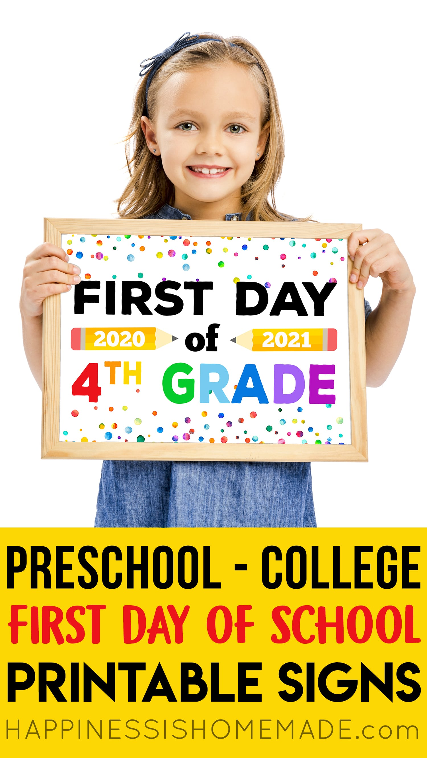 "Cute girl holding printable ""First Day of 4th Grade 2020-21\"" sign"