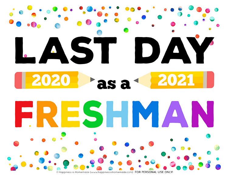 Last Day of School Sign 2021 Freshman Graphic