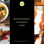 How to spread joy – one meal at a time